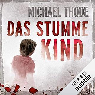 Das stumme Kind                   Autor:                                                                                                                                 Michael Thode                               Sprecher:                                                                                                                                 Gudo Hoegel                      Spieldauer: 10 Std. und 9 Min.     59 Bewertungen     Gesamt 3,8