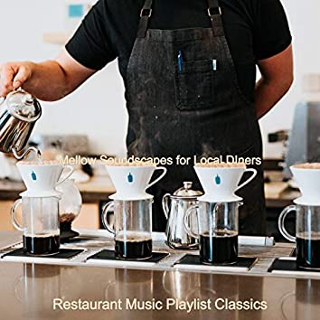 Mellow Soundscapes for Local DIners