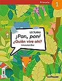 LECTURAS ¡PON, PON! ¿QUIEN VIVE AHÍ? 1 PRIMARIA