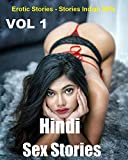Hindi Sex STORIES - Erotic Stories- Erotica Collection Stories Indian Wife, Sibling Sex Stories, Real Sister, Sister brothe, Bollywood Ssex Stories... Erotic: Vol 1 (Hindi Edition)