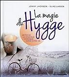 La magie du hygge - Mettez de la douceur nordique dans votre vie