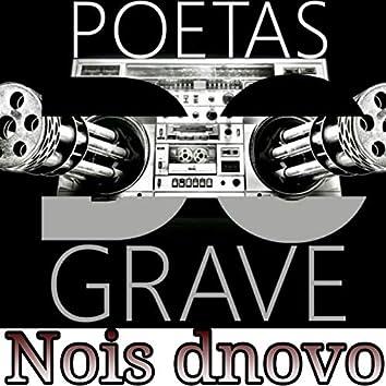 Poetas do Grave Nois Dnovo