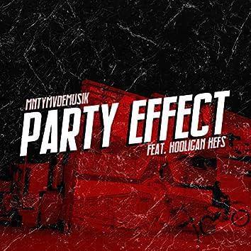Party Effect (feat. Hooligan Hefs)