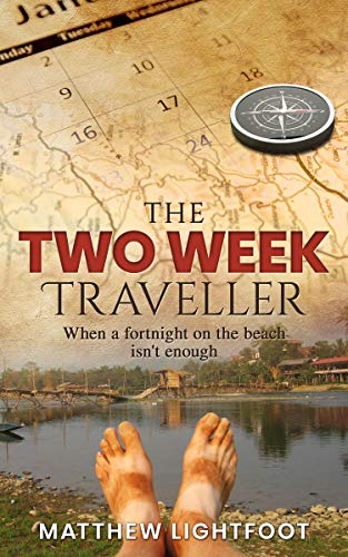 Book: The Two Week Traveller by Matthew Lightfoot
