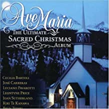 The Ultimate Sacred Christmas Album ~ Ave Maria