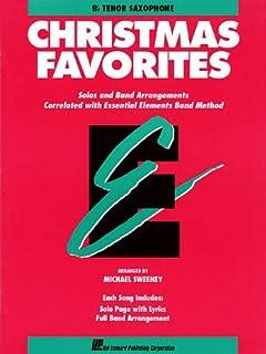 Essential Elements Christmas Favorites: B Flat Tenor Saxophone