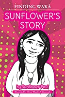 Sunflower's Story (Finding Wakâ)