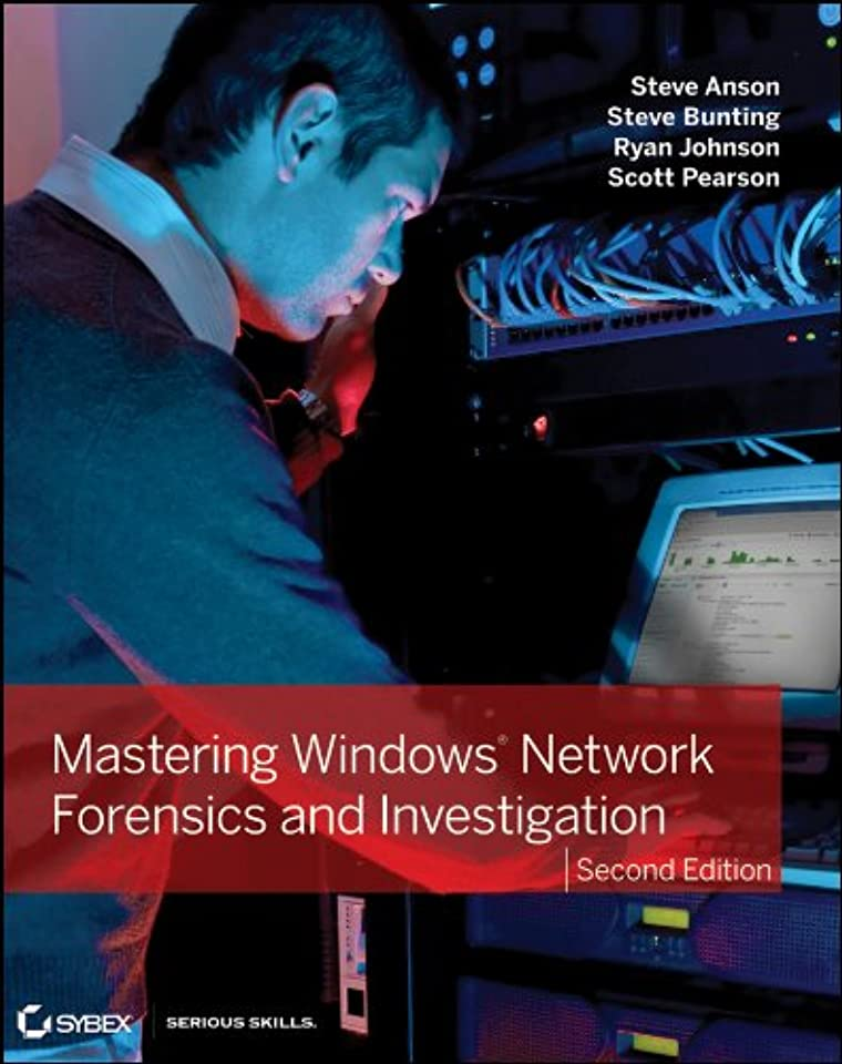 改善スポーツ危機Mastering Windows Network Forensics and Investigation (English Edition)