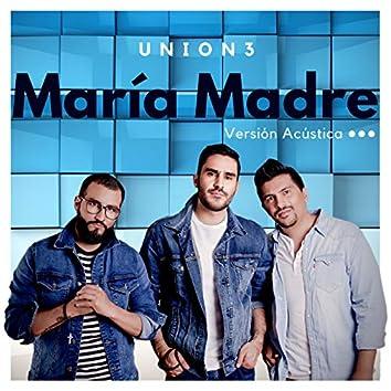María Madre (Acústica)