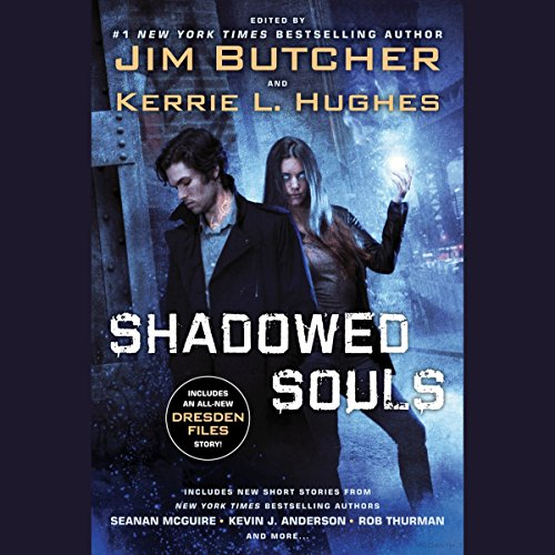 Shadowed Souls                   By:                                                                                                                                 Jim Butcher - editor,                                                                                        Kerrie L. Hughes - editor                               Narrated by:                                                                                                                                 Jim Butcher,                                                                                        Julia Whelan,                                                                                        Various                      Length: 11 hrs and 3 mins     55 ratings     Overall 3.8