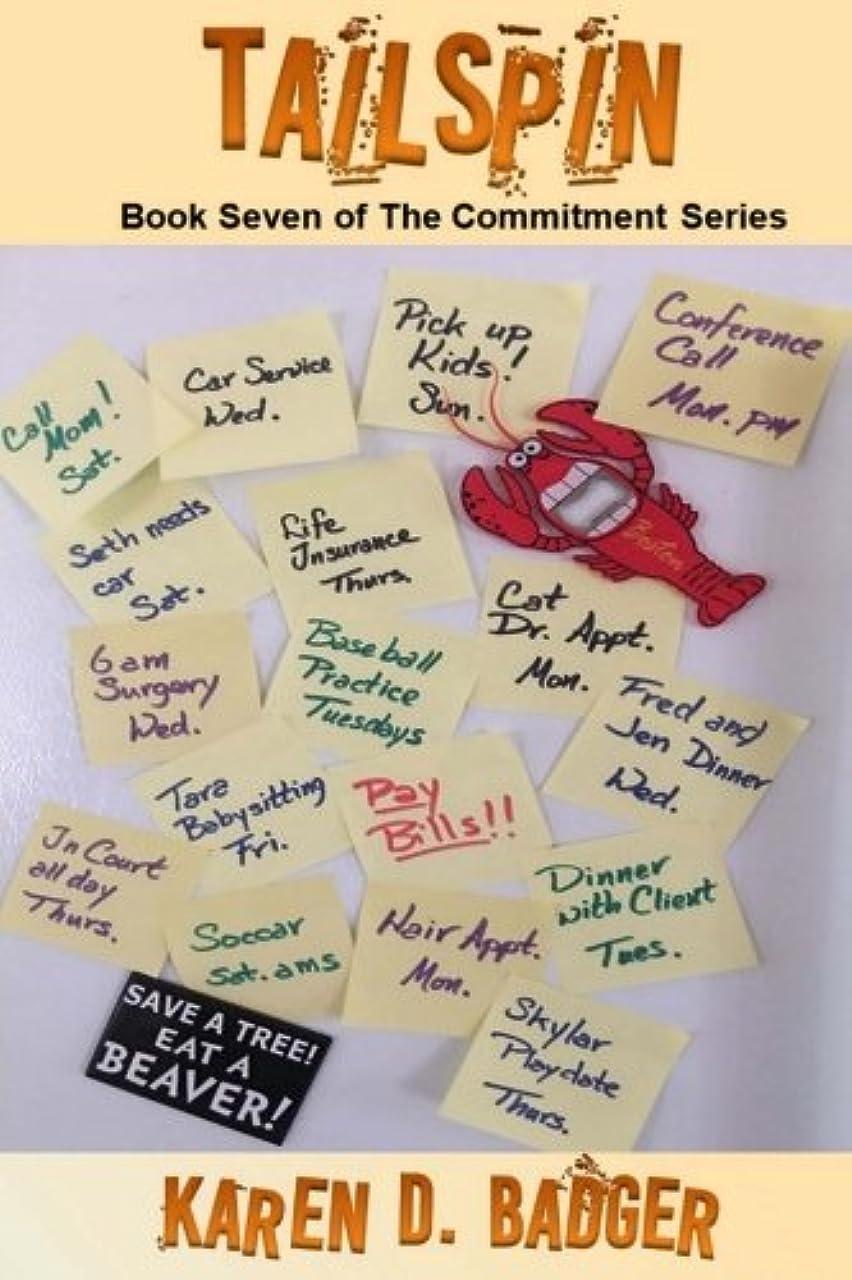 ホイッスル落ち込んでいるガレージTailspin: Book Seven of The commitment Series