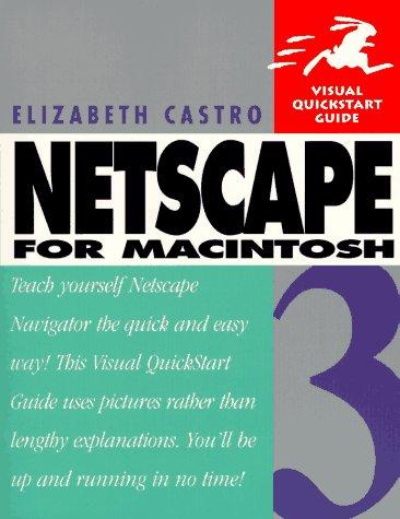 Netscape 3 for Macintosh (Visual Quickstart Guide)