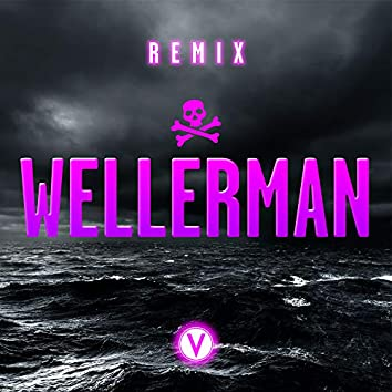 Wellerman (Sea Shanty) [feat. The McMulligans] [Remix]