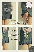 tessa hadley the london train