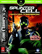 Tom Clancy's Splinter Cell - Pandora Tomorrow: Prima Official Game Guide de Mike Searle