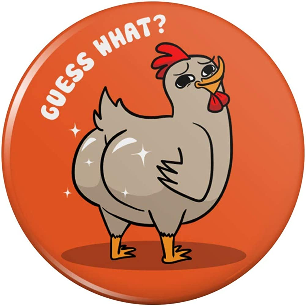 Directly managed store Guess What Chicken Butt online shop Funny Pin Pinback Badge Button