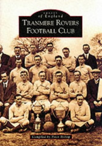 Tranmere Rovers Football Club (Archive Photographs)