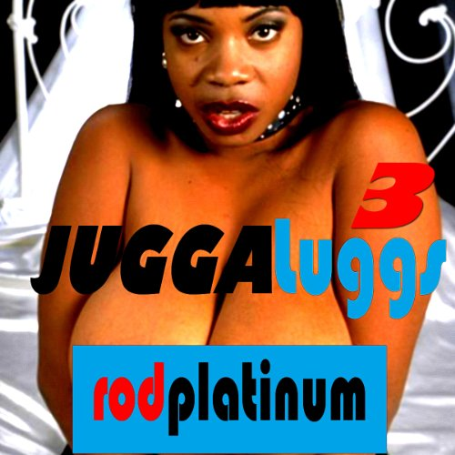 RP - JuggaLugg 3                   By:                                                                                                                                 Rod Platinum                               Narrated by:                                                                                                                                 Big Daddy                      Length: 5 mins     Not rated yet     Overall 0.0