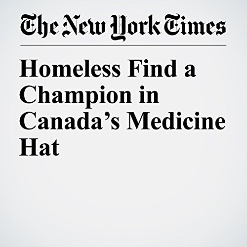 Homeless Find a Champion in Canada's Medicine Hat audiobook cover art