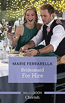 Bridesmaid for Hire (Matchmaking Mamas) by [Marie Ferrarella]