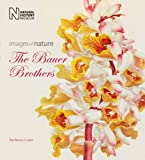 The Bauer Brothers: Images of Nature by Paul Martyn Cooper (2015-10-22)