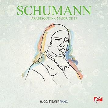 Schumann: Arabesque in C Major, Op. 18 (Digitally Remastered)