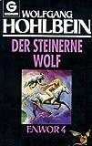 Die Enwor- Saga (Bd. 4). Der steinerne Wolf