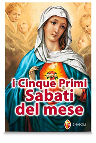 I Cinque Primi Sabati Del Mese