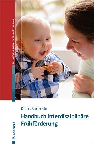 Handbuch interdisziplinäre Frühförderung (EPUB) (Beiträge zur Frühförderung interdisziplinär 20)