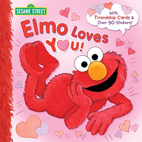 Elmo Loves You! (Sesame Street) (Pictureback(R))