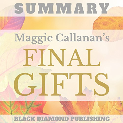 Summary: Maggie Callanan's Final Gifts audiobook cover art