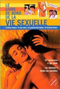 Le Livre de bord de la vie sexuelle par Gilbert Tordjman