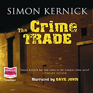 The Crime Trade                   By:                                                                                                                                 Simon Kernick                               Narrated by:                                                                                                                                 Dave John                      Length: 12 hrs and 10 mins     74 ratings     Overall 4.2