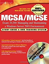 MCSA/MCSE Managing and Maintaining a Windows Server 2003 Environment: Exam 70-290 Study Guide and DVD Training System