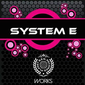 System E Works