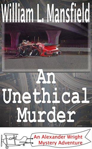 An Unethical Murder by William Mansfield ebook deal