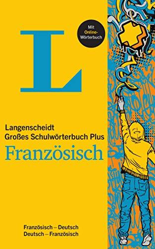 Langenscheidt Großes Schulwörterbuch Plus Französisch: Französisch-Deutsch/Deutsch-Französisch