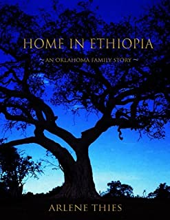 Home in Ethiopia: An Oklahoma Family Story