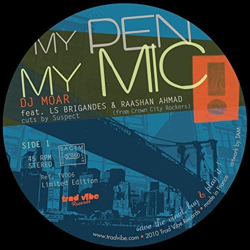 Moar feat. Raashan Ahmad, LS Brigandes & The Real Fake MC