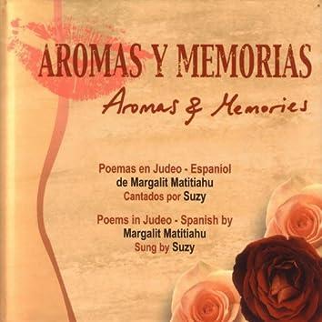 Aromas Y Memorias (Aromas and Memories)