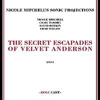 Secret Escapades of Velvet and