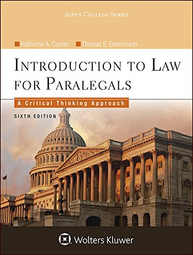 Introduction To Law for Paralegals: A Critical Thinking Approach (Aspen College)