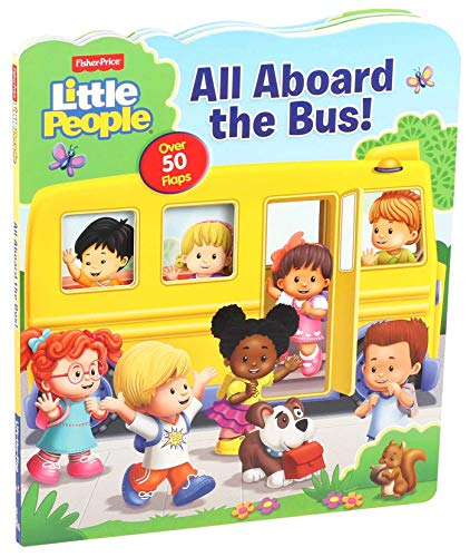 Fisher-Price Little People: All Aboard the Bus! (Lift-the-Flap)