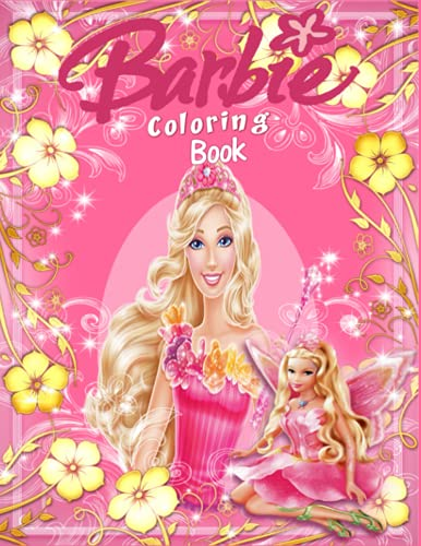 Barbie Coloring Book: +50 Coloring Page For Kids And Adults , With Exclusive Images , Amazing Barbie Drawings,Awesome Gift With High Quality Coloring Pages