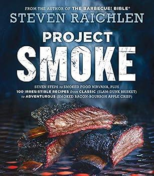 Project Smoke  Steven Raichlen Barbecue Bible Cookbooks
