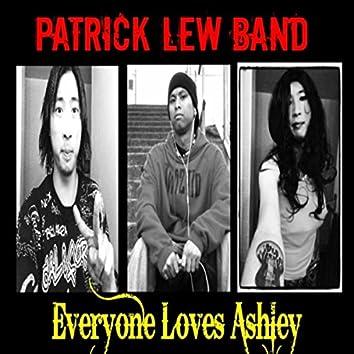 Everyone Loves Ashley