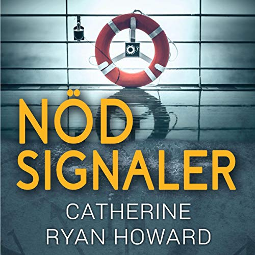 Nödsignaler Audiobook By Catherine Ryan Howard cover art