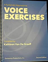 A Systematic Approach to Voice Exercises - Second Edition