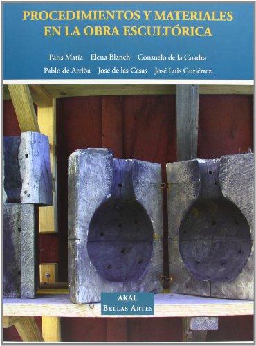 Procedimientos y materiales en la obra escultórica: 6 (Bellas Artes)