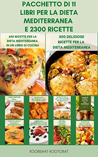 Pacchetto Di 11 Libri Per La Dieta Mediterranea E 2300 Ricette :...
